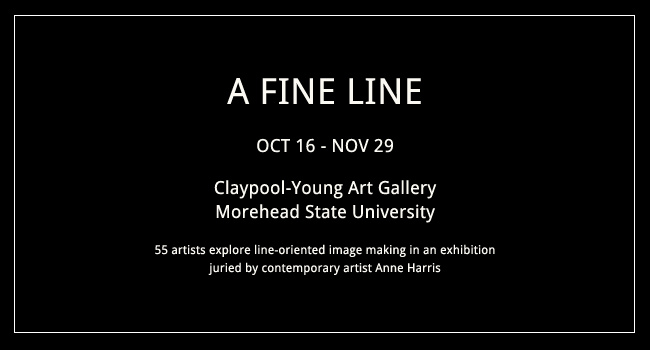 A Fine Line : Contemporary Drawing Juried Exhibition