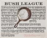 07a-BushLeague.jpg